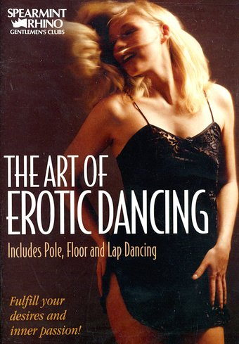 The Art of Erotic Dancing