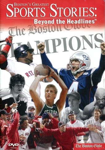 Boston's Greatest Sports Stories - Beyond the