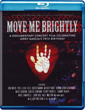 Grateful Dead - Move Me Brightly: Celebrating