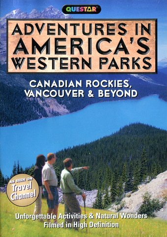 Adventures in America's Western Parks - The
