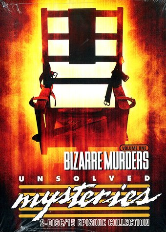 Unsolved Mysteries - Bizarre Murders, Volume 1