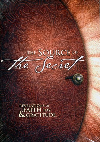Source of the Secret: Revelations of Faith, Joy,