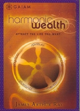Harmonic Wealth: Attract the Life You Want