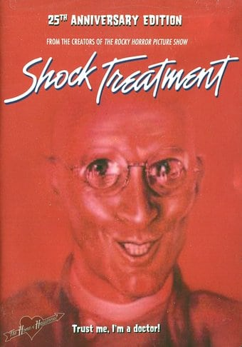 Shock Treatment (25th Anniversary Edition)
