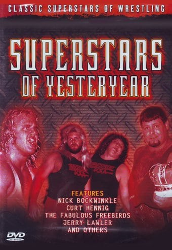 Wrestling - Superstars of Yesteryear