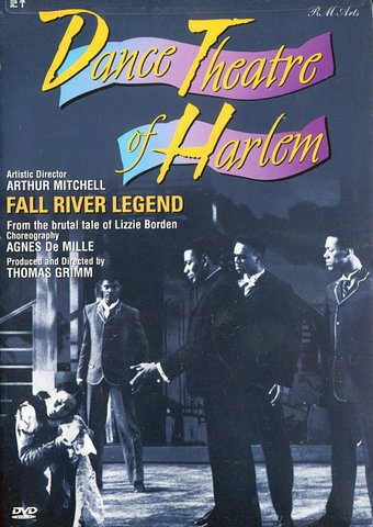 Dance Theatre of Harlem: Fall River Legend (From