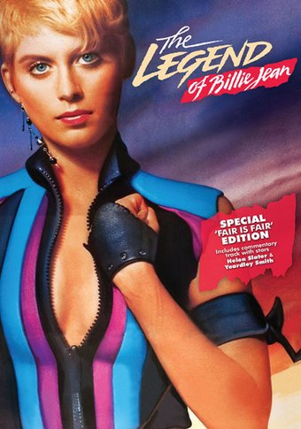 The Legend of Billie Jean (Fair Is Fair Edition)