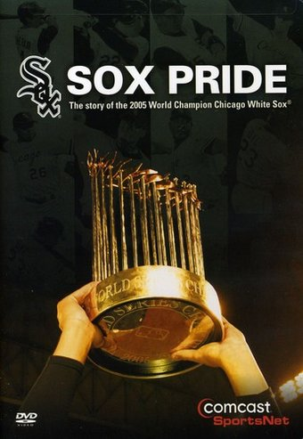 Chicago White Sox: Sox Pride - Story of the World