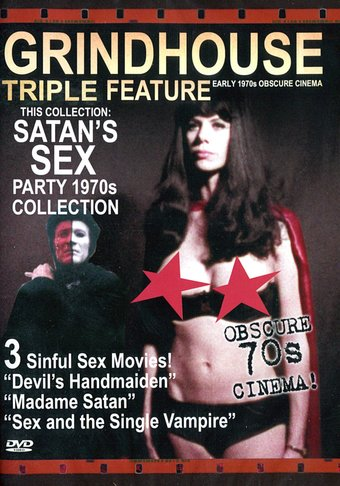 Grindhouse Triple Feature: Satan's Sex Party