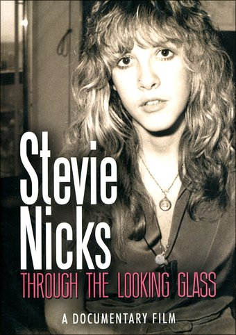 Stevie Nicks - Through the Looking Glass: A