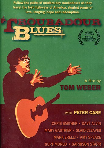 Troubadour Blues: True Stories from the Front