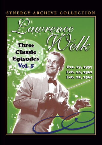Lawrence Welk Show - Classic Episodes, Volume 5