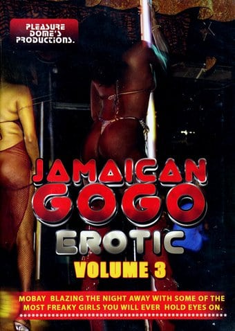Jamaican GoGo Erotic, Volume 3
