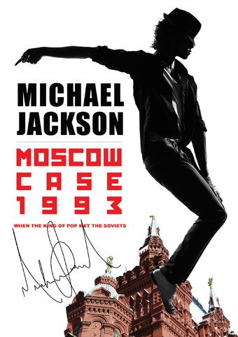 Moscow Case 1993: When The King Of Pop Met The
