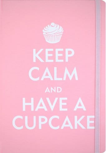 Keep Calm & Have A Cupcake - Journal