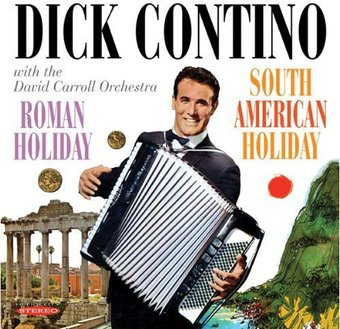 Roman Holiday / South American Holiday
