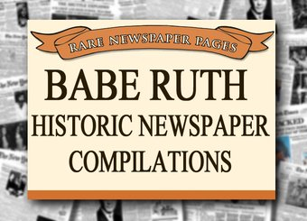 Baseball - Babe Ruth - Historic Newspaper