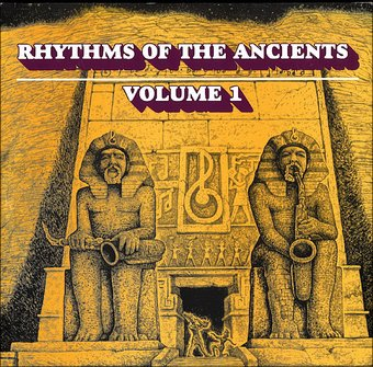 Rhythms of The Ancients Volume 1