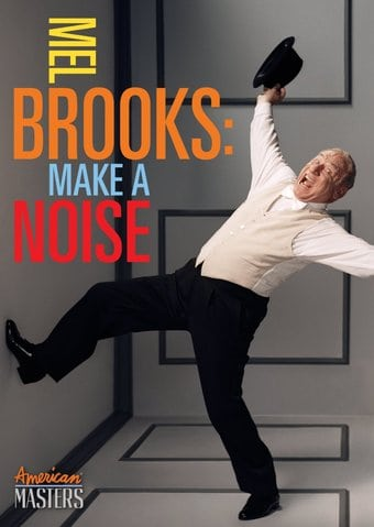 Mel Brooks: Make a Noise (American Masters