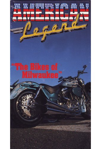 American Legend: The Bikes Of Milwaukee