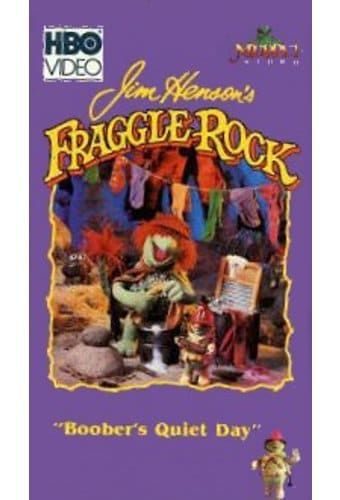 Fraggle Rock - Boober's Quiet Day