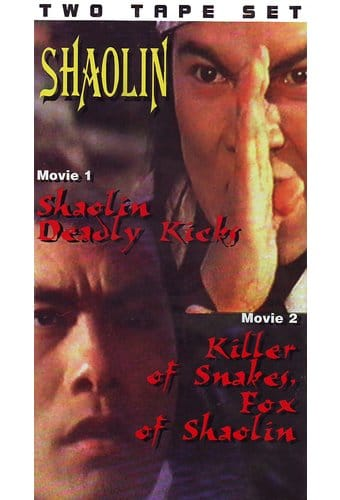 Shaolin: Shaolin Deadly Kicks / Killer Of Snakes,
