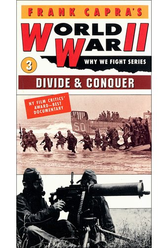 World War II - Why We Fight, Volume 3: Divide &