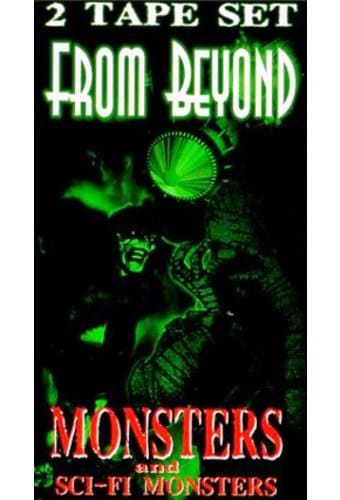 From Beyond - Monsters / Sci-Fi Monsters (2-VHS)