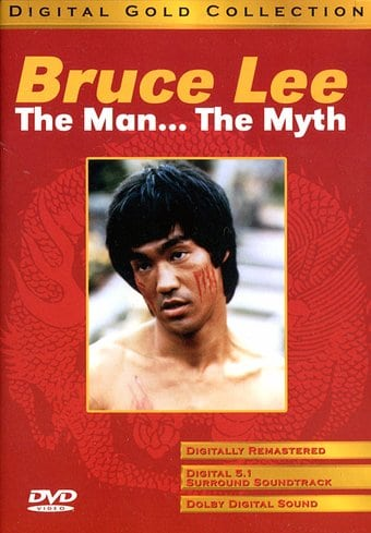 Bruce Lee: The Man... The Myth