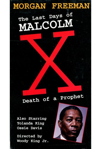Last Days of Malcolm X: Death of a Prophet