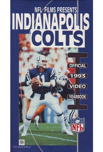 Indianapolis Colts: Official 1993 Video Yearbook