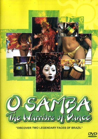 O Samba: The Warriors of Dance
