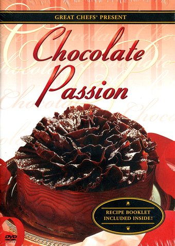 Cooking - Great Chefs: Chocolate Passion