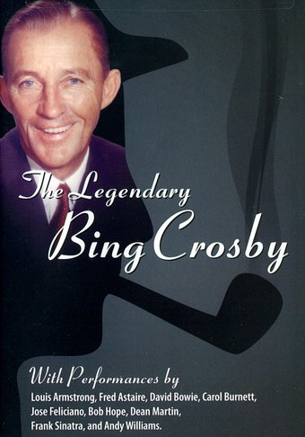 Bing Crosby - The Legendary Bing Crosby with