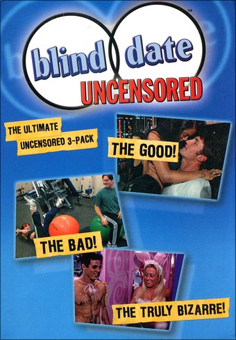 Blind Date 3-Pack (Uncensored / Dates From Hell