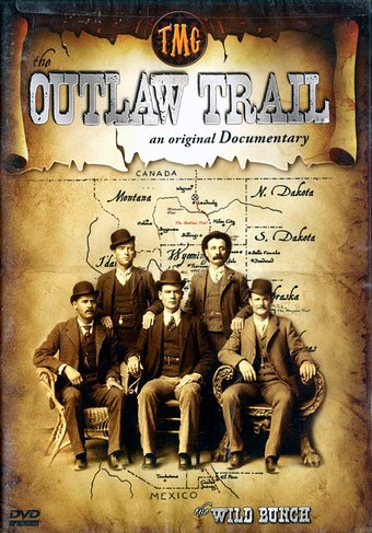 The Outlaw Trail: An Original Documentary