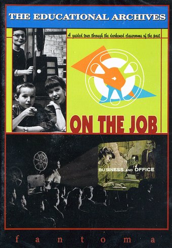 The Educational Archives: On the Job