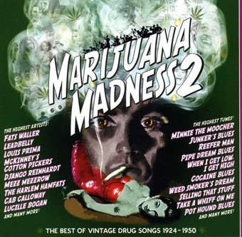 Marijuana Madness, Volume 2: The Best Of Vintage