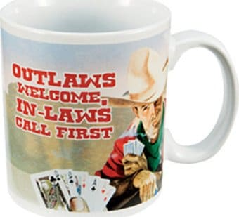 Outlaws Welcome, In-Laws Call First - 12 oz.
