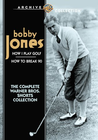 Bobby Jones: How I Play Golf / How to Break 90 -