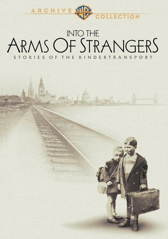 Into the Arms of Strangers: Stories of the