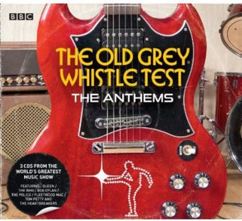 The Old Grey Whistle Test: The Anthems (3-CD)