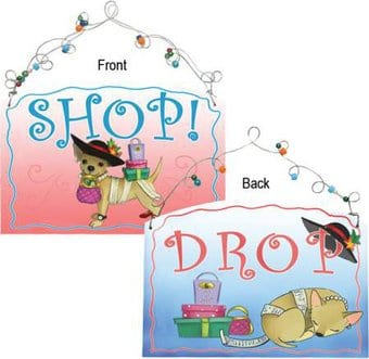 Aye Chihuahua - Shop Or Drop Plaque