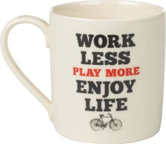 Work Less Play More - 13 oz. Ceramic Mug