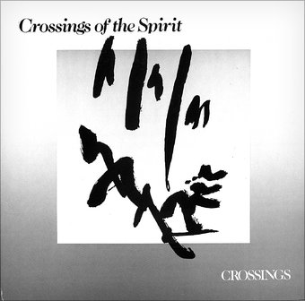Crossings of the Spirit