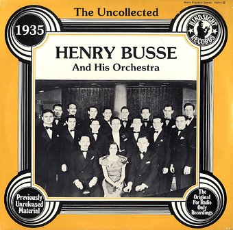 Henry Busse And His Orchestra - He's Just A Horn Tootin' Fool - Ida Sweet As Apple Cider