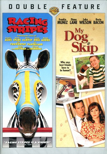 Racing Stripes / My Dog Skip