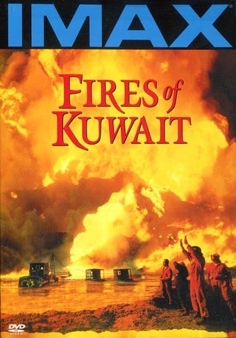 IMAX - Fires of Kuwait