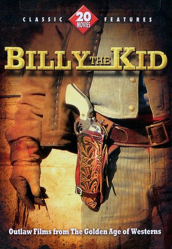 Billy the Kid: 20 Outlaw Films from the Golden