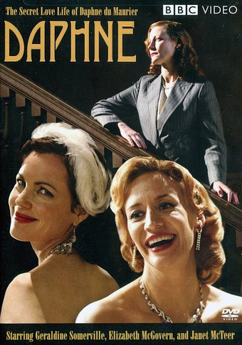Daphne: The Secret Love Life of Daphne du Maurier